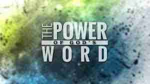 God's word has awesome power