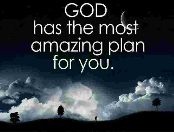 God has a wonderful plan for you