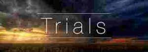 Every Christian experiences trials